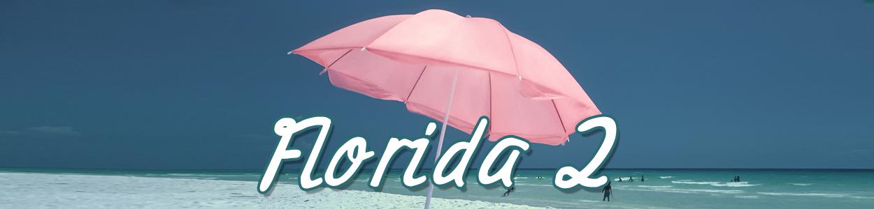 Florida 2 Update